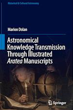 Astronomical Knowledge Transmission Through Illustrated Aratea Manuscripts (Historical Cultural Astronomy)