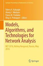 Models, Algorithms, and Technologies for Network Analysis : NET 2016, Nizhny Novgorod, Russia, May 2016