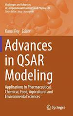 Advances in QSAR Modeling : Applications in Pharmaceutical, Chemical, Food, Agricultural and Environmental Sciences