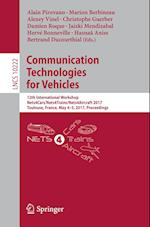 Communication Technologies for Vehicles : 12th International Workshop, Nets4Cars/Nets4Trains/Nets4Aircraft 2017, Toulouse, France, May 4-5, 2017, Proc