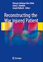 Reconstructing the War Injured Patient
