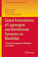 Global Formulations of Lagrangian and Hamiltonian Dynamics on Manifolds (Interaction of Mechanics And Mathematics)