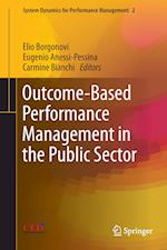 Outcome-Based Performance Management in the Public Sector (System Dynamics for Performance Management, nr. 2)