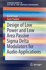 Design of Low Power and Low Area Passive Sigma Delta Modulators for Audio Applications