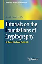 Tutorials on the Foundations of Cryptography : Dedicated to Oded Goldreich
