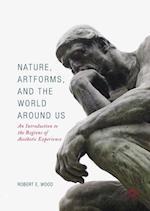 Nature, Artforms, and the World Around Us