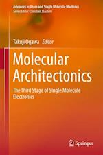 Molecular Architectonics : The Third Stage of Single Molecule Electronics