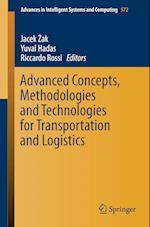 Advanced Concepts, Methodologies and Technologies for Transportation and Logistics (Advances in Intelligent Systems and Computing, nr. 572)
