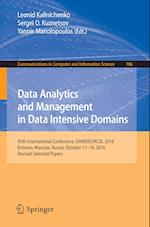 Data Analytics and Management in Data Intensive Domains : XVIII International Conference, DAMDID/RCDL 2016, Ershovo, Moscow, Russia, October 11 -14, 2