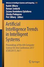 Artificial Intelligence Trends in Intelligent Systems : Proceedings of the 6th Computer Science On-line Conference 2017 (CSOC2017), Vol 1