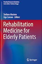 Rehabilitation Medicine for Elderly Patients (Practical Issues in Geriatrics)