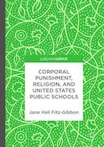 Corporal Punishment, Religion, and United States Public Schools