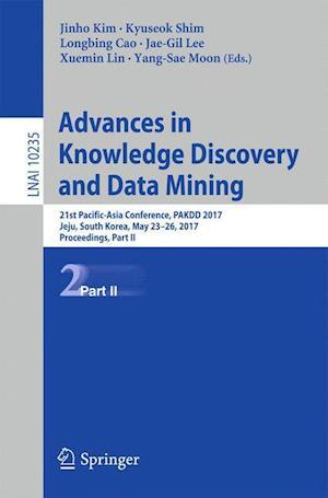Advances in Knowledge Discovery and Data Mining : 21st Pacific-Asia Conference, PAKDD 2017, Jeju, South Korea, May 23-26, 2017, Proceedings, Part II
