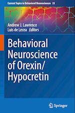 Behavioral Neuroscience of Orexin/Hypocretin (Current Topics in Behavioral Neurosciences, nr. 33)