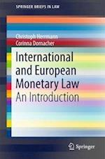 International and European Monetary Law : An Introduction