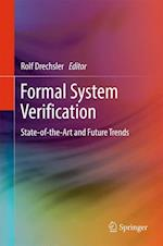 Formal System Verification : State-of the-Art and Future Trends