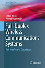 Full-Duplex Wireless Communications Systems : Self-Interference Cancellation