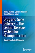 Drug and Gene Delivery to the Central Nervous System for Neuroprotection
