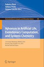 Advances in Artificial Life, Evolutionary Computation, and Systems Chemistry : 11th Italian Workshop, WIVACE 2016, Fisciano, Italy, October 4-6, 2016,