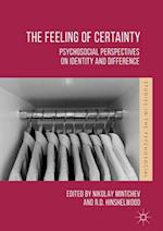 The Feeling of Certainty : Psychosocial Perspectives on Identity and Difference