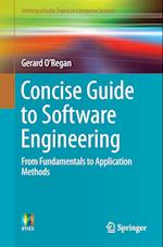 Concise Guide to Software Engineering : From Fundamentals to Application Methods