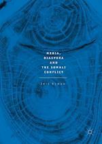 Media, Diaspora and the Somali Conflict