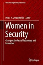 Women in Security : Changing the Face of Technology and Innovation