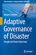 Adaptive Governance of Disaster (Water Governance Concepts Methods and Practice)