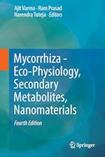 Mycorrhiza - Eco-Physiology, Secondary Metabolites, Nanomaterials