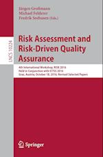 Risk Assessment and Risk-Driven Quality Assurance : 4th International Workshop, RISK 2016, Held in Conjunction with ICTSS 2016, Graz, Austria, October