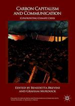 Carbon Capitalism and Communication (Palgrave Studies in Media and Environmental Communication)