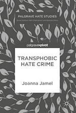 Transphobic Hate Crime (Palgrave Hate Studies)