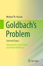 Goldbach's Problem : Selected Topics