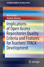 Implications of Open Access Repositories Quality Criteria and Features for Teachers' TPACK Development (Springer Briefs in Education)