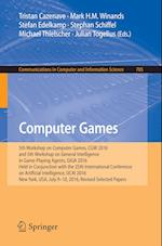 Computer Games : 5th Workshop on Computer Games, CGW 2016, and 5th Workshop on General Intelligence in Game-Playing Agents, GIGA 2016, Held in Conjunc