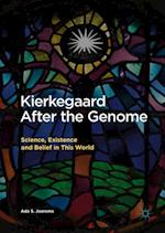Kierkegaard After the Genome