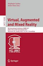 Virtual, Augmented and Mixed Reality : 9th International Conference, VAMR 2017, Held as Part of HCI International 2017, Vancouver, BC, Canada, July 9-