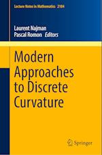 Modern Approaches to Discrete Curvature (Lecture Notes in Mathematics, nr. 2184)