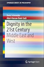 Dignity in the 21st Century (Springerbriefs in Philosophy)