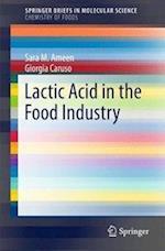 Lactic Acid in the Food Industry (Springerbriefs in Molecular Science)
