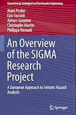 An Overview of the Sigma Research Project (Geotechnical, Geological and Earthquake Engineering, nr. 42)