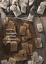 Epistolarity and World Literature, 1980-2010 (New Comparisons in World Literature)