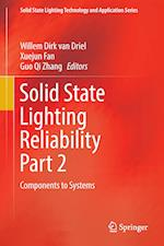 Solid State Lighting Reliability Part 2 : Components to Systems