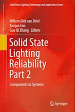 Solid State Lighting Reliability Part 2 (Solid State Lighting Technology and Application Series)