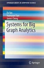 Systems for Big Graph Analytics (Springerbriefs in Computer Science)
