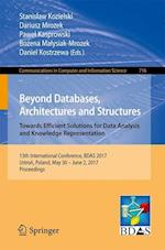 Beyond Databases, Architectures and Structures. Towards Efficient Solutions for Data Analysis and Knowledge Representation : 13th International Confer