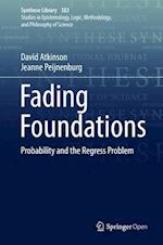 Fading Foundations (SYNTHESE LIBRARY, nr. 383)