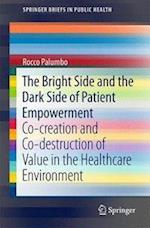The Bright Side and the Dark Side of Patient Empowerment (Springerbriefs in Public Health)
