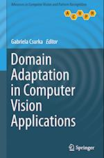 Domain Adaptation in Computer Vision Applications (Advances in Computer Vision and Pattern Recognition)