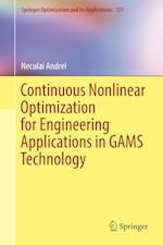 Continuous Nonlinear Optimization for Engineering Applications in GAMS Technology (Springer Optimization And Its Applications, nr. 121)